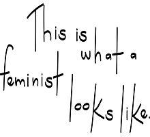 Feminist Looks Like Photographic Print