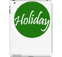 Favorite time of the year iPad Case/Skin