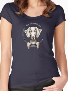 Weimaraner :: It's All About Me Women's Fitted Scoop T-Shirt