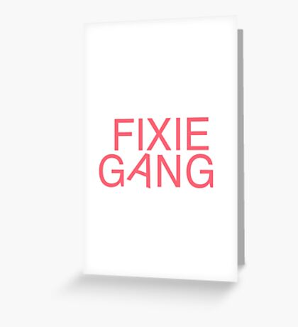 Fixie Gang - pink Greeting Card