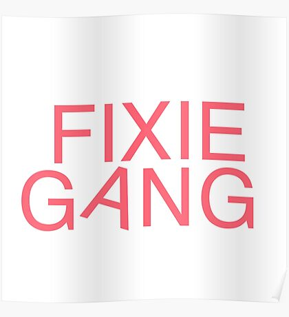Fixie Gang - pink Poster
