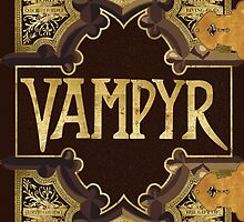 Vampyr Book by BovaArt