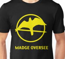 Madge Oversee Unisex T-Shirt