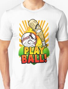 Play Ball! Unisex T-Shirt
