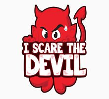 I Scare The Devil Unisex T-Shirt