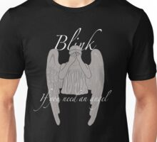 BLINK If You Need an Angel Unisex T-Shirt