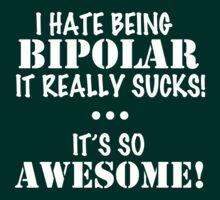 Bipolar (white) T-Shirt