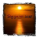 You Will Shine by Rachel Lilly