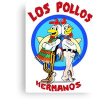 Los Pollos Hermanos or The Chiken Canvas Print