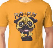 Pug and Play Unisex T-Shirt