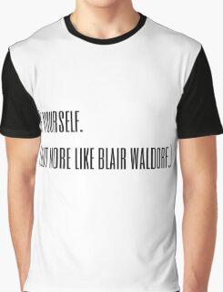 Blair Waldorf Graphic T-Shirt