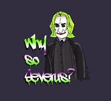Why so Severus? Unisex T-Shirt