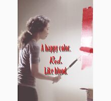 Cristina Yang - A happy color. Red. Like Blood. Unisex T-Shirt
