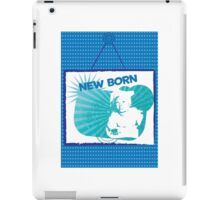 New Born #4 iPad Case/Skin