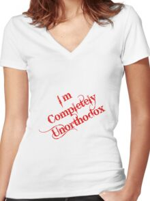 I'm completely unorthodox Women's Fitted V-Neck T-Shirt
