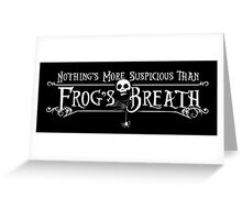 Frog's Breath Greeting Card