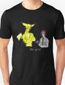 Pikachu is stronger than you T-Shirt