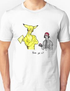 Pikachu is stronger than you T-Shirt