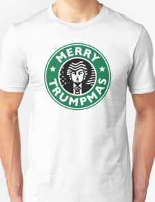 Merry Christmas Donald Trump! Sincerely, Starbucks  Unisex T-Shirt