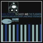 Tin Daddy And The Plasmids by strictlychem