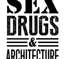 Funny Sex Drugs & Architecture by DesignMC