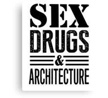 Funny Sex Drugs & Architecture Canvas Print