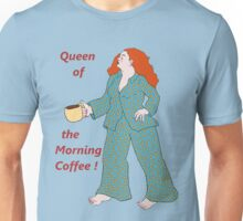 Queen of the Morning Coffee T-Shirt