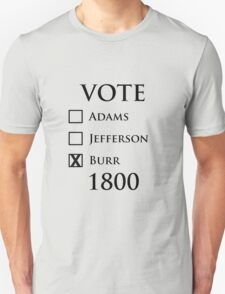 Vote Burr! T-Shirt