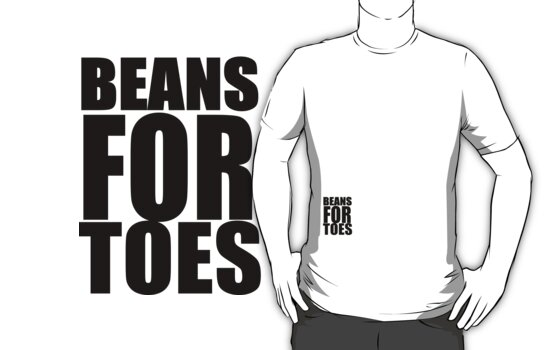 BEANS FOR TOES  by SpamDango
