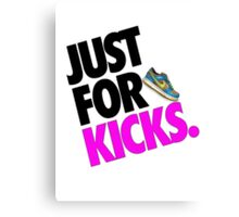Just for Kicks Canvas Print