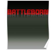 Battle born Poster