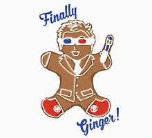 The 10th Doctor is Finally Ginger! Unisex T-Shirt
