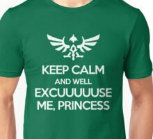 Well Excuuuuuse Me, Princess Unisex T-Shirt