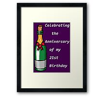 The Anniversary of my 21st B-day Framed Print