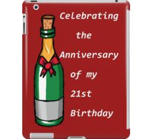 The Anniversary of my 21st B-day iPad Case/Skin