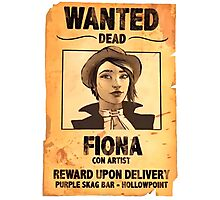 WANTED: FIONA THE CON ARTIST Photographic Print