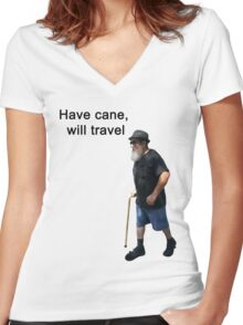 Have cane, will travel Women's Fitted V-Neck T-Shirt