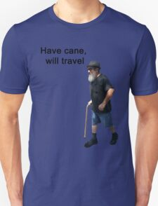 Have cane, will travel T-Shirt
