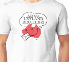 Ask the Leyland Brothers Unisex T-Shirt