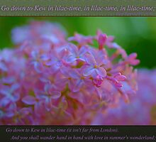 Go down to Kew in lilac-time by JETAdamson