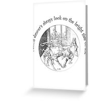 Morris Dancer's Always Look On The Bright Side Of Life Greeting Card