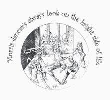 Morris Dancer's Always Look On The Bright Side Of Life T-Shirt