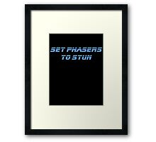 Set Phasers To Stun T-shirt Framed Print