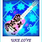 UKE LOVE 4 by ©The Creative  Minds