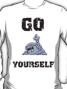 Go Muk Yourself T-Shirt