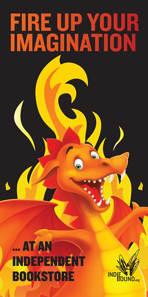 Fire Up Your Imagination by IndieBound