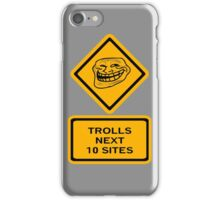 Trolls - sites iPhone Case/Skin