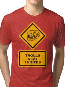 Trolls - sites Tri-blend T-Shirt