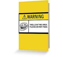 Warning - Trolls Greeting Card