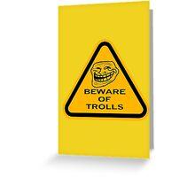 Beware - Trolls Greeting Card